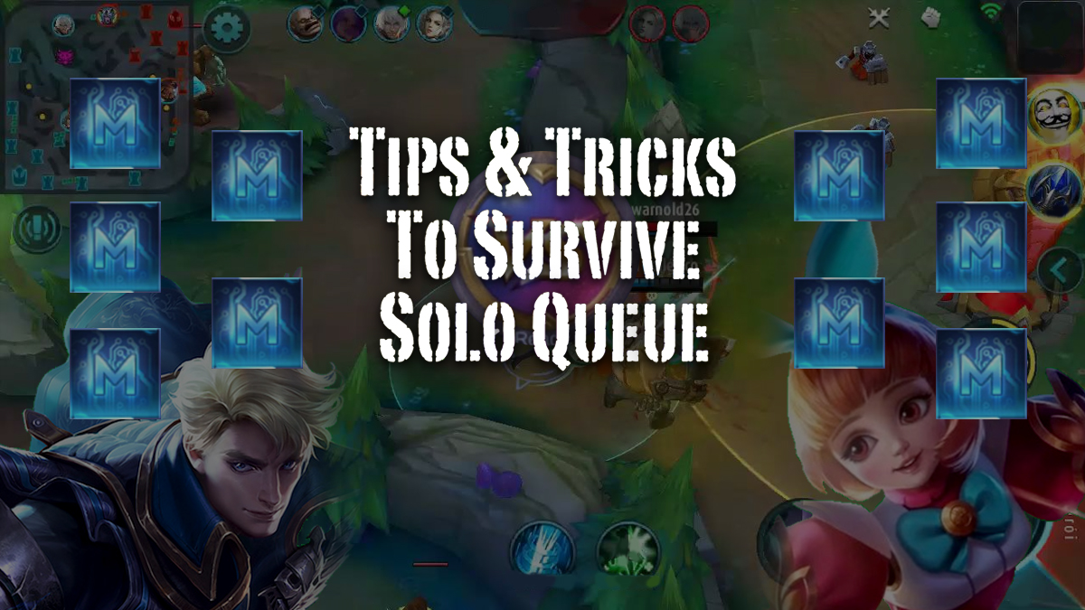 How To Master Solo Queue And Secure Wins In Mobile Legends - Tilt Report